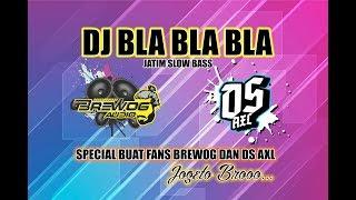 Download DJ BLA BLA BLA  X  DS AXL   🔊 SPECIAL BUAT JOGET MANTUL CUYY!!