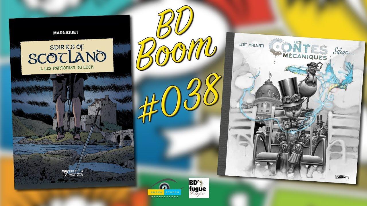 BD Boom #038 : Spirits of Scotland & Les contes mécaniques