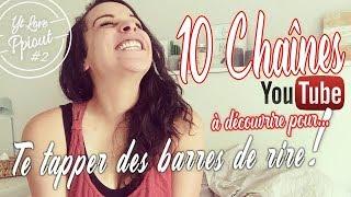Youtube Love #2 - Des chaînes à suivre si tu aimes l'humour...