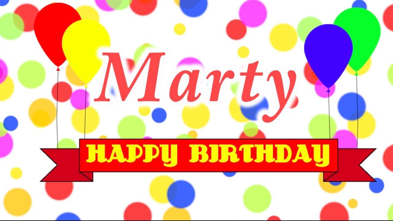 happy birthday marty Happy Birthday Marty Song   YouTube happy birthday marty