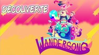 DECOUVERTE - Wandersong