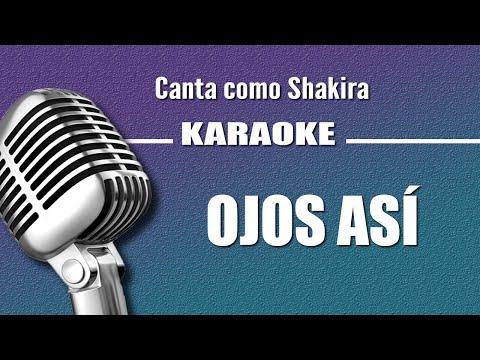 Shakira - Ojos Así - Karaoke