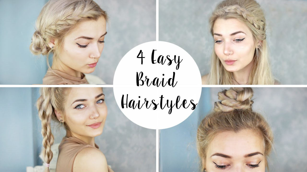 4 cute braid hairstyles | quick & easy