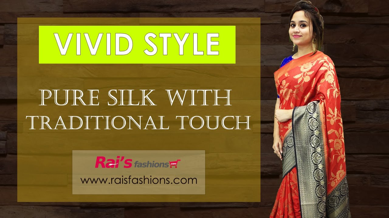 Vivid Style || Pure Silk With Traditional Touch (11th July) - 10JM