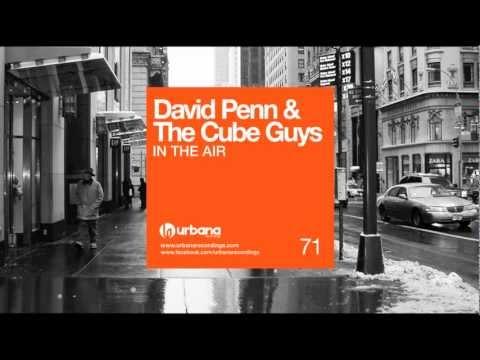 URB071 - David Penn & The Cube Guys - In The Air (Original Mix) Urbana Recordings