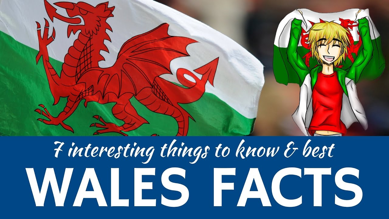 Wales: 7 Facts about Welsh Traditions and Interesting Travel ...