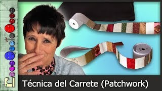 Cómo hacer la Técnica del Carrete (Patchwork) [Tutorial]