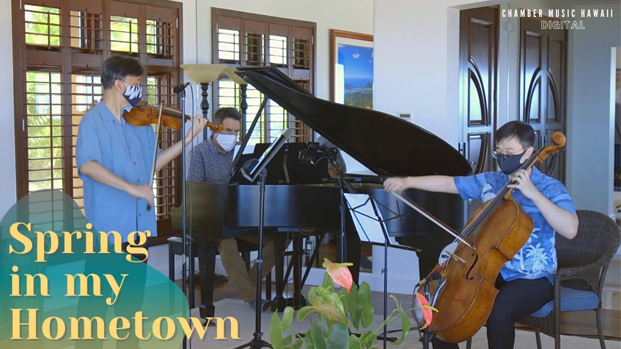 Download Spring in my Hometown by Nan-pa Hong for piano trio   Chamber Music Hawaii Digital: Postcards