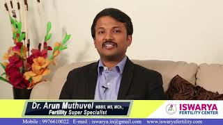 How to Achieve Success in IVF in first Attempt ? Dr Arun Muthuvel