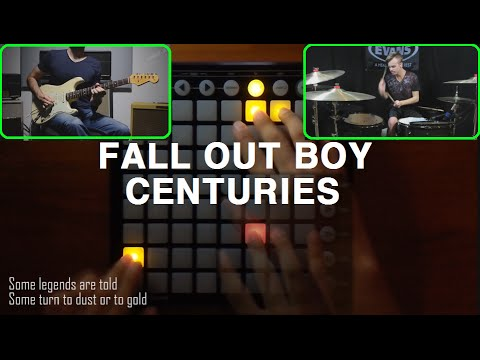 Fall Out Boy - Centuries [Launchpad Cover] with Brooks Holt's Drum+Kfir Ochaion's Guitar