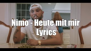NIMO - HEUTE MIT MIR (Lyrics)