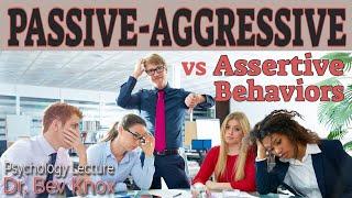 Passive-Aggressive vs Assertive Behaviors