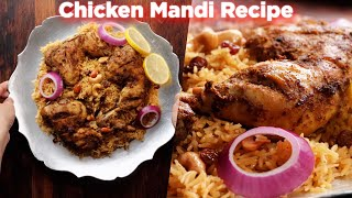 The Best Chicken Mandi Recipe