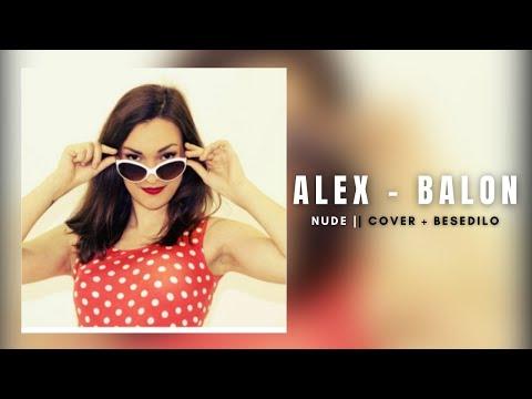 Alex - Balon (Nude Cover+besedilo)