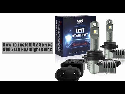 How to Install 9005 and 9006 LED Headlight Bulbs - SEALIGHT S2 Series