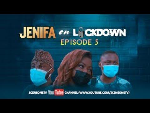 Download JENIFA ON LOCKDOWN - EPISODE 5 -  ALL FOR LOVE