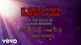 Jann Browne - It Only Hurts When I Laugh (Karaoke)