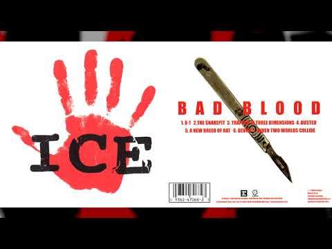 """ICE """"Bad Blood"""" [Full Album]"""