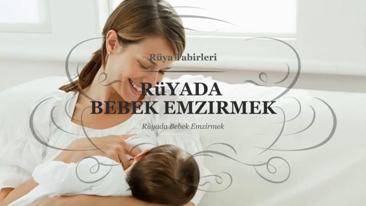Rüyada Bebek (Yeni Doğan) Görmek Emzirmek Ne Demektir