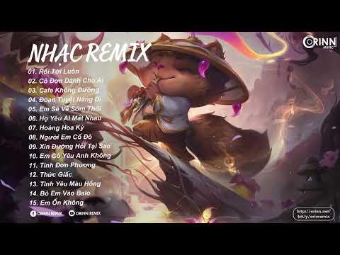 EDM TikTok Hay 2021 - Rôi Tới Luôn Remix ft Cô Đơn Dành Cho Ai - Top 15 Bản EDM TikTok Mới Nhất 2021