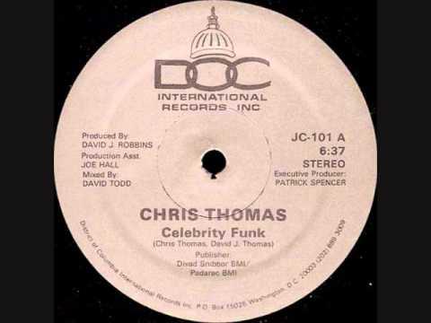 Chris Thomas - Celebrity Funk