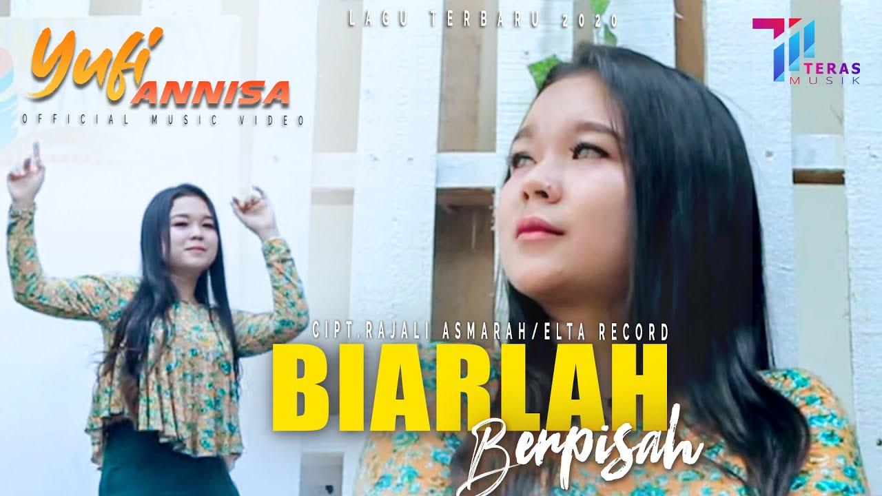 Yufi Annisa - Biarlah Berpisah ( Official Music Video )