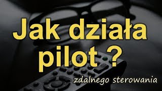 Jak działa pilot ? [RS Elektronika] #123