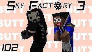 Sky Factory 3 (Minecraft Modded) Ep:102 Reaper's Butt