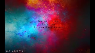 Mario G Klau Percuma Future Bass Remix 2019 Lagu MP3 dan MP4