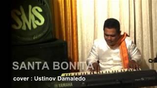 Lagu Dansa SANTA BONITA ( cover ) USTINOV