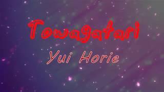 Towagatari [Kaze no uta]-Yui Horie [Vietsub|Kara] Resimi
