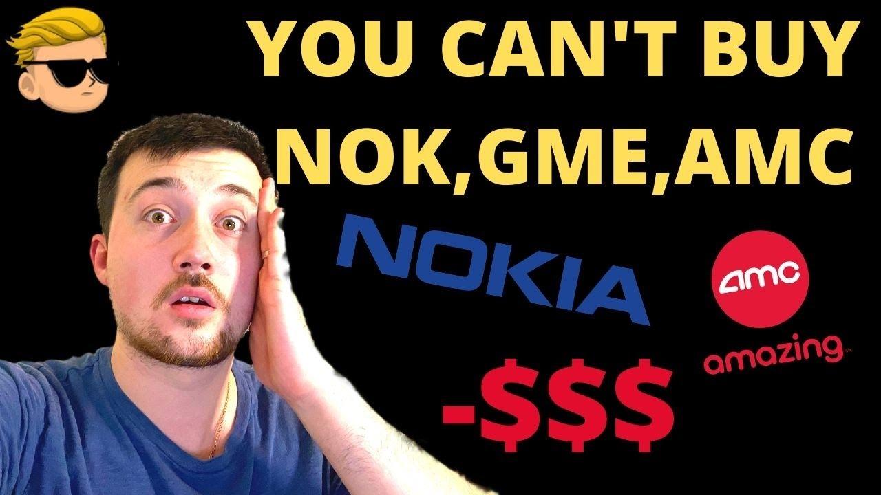 YOU CAN'T BUY NOKIA STOCK, AMC STOCK,GME ON ROBINHOOD!I'M HOLDING MY NOKIA STOCK!