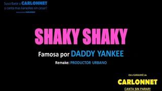 Shaky Shaky - Daddy Yankee (Karaoke)