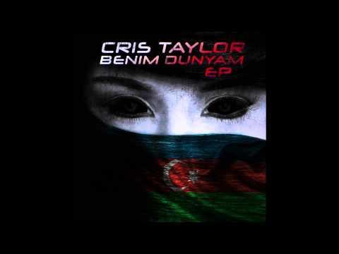 01. CRIS TAYLOR - Benim