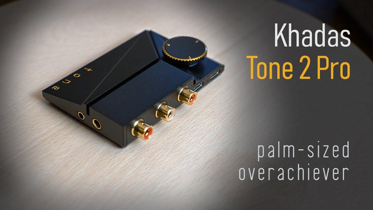 Khadas Tone 2 Pro DAC/AMP review