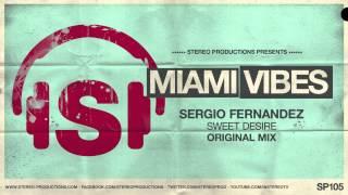 Sergio Fernandez - Sweet Desire (Original Mix)