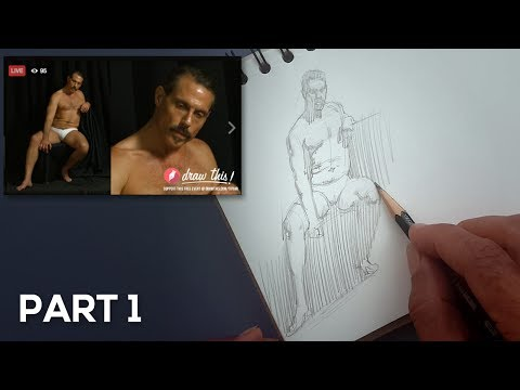 Live Life Drawing #1 - Part 1 (10 minute pose)
