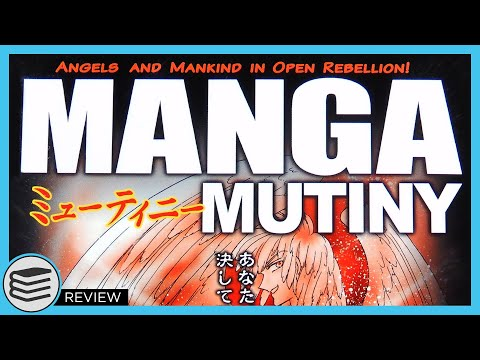 Manga Mutiny: Angels And Mankind In Open Rebellion