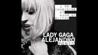 Alejandroponic (a reimagining of Lady Gaga