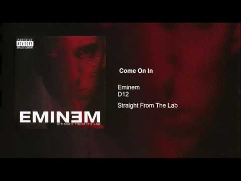 Eminem  Come On In feat D12