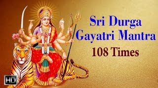 (0.52 MB) Sri Durga Gayatri Mantra - Chanting 108 Times - Powerful Mantra for Success Mp3