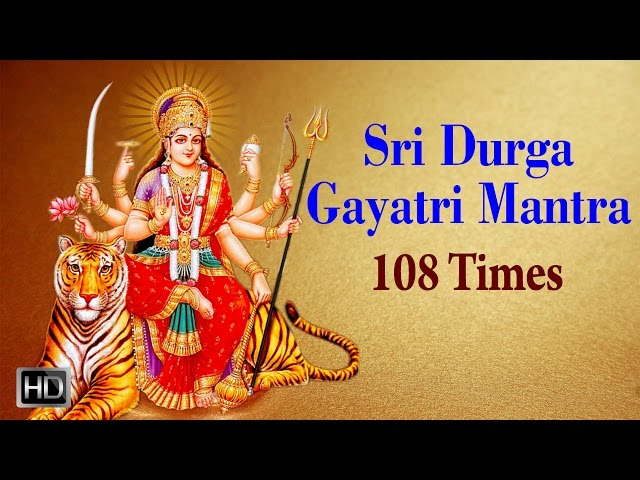 Sri Durga Gayatri Mantra - Chanting 108 Times - Powerful Mantra for Success