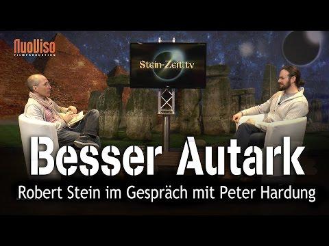 Besser Autark - Peter Hardung bei SteinZeit