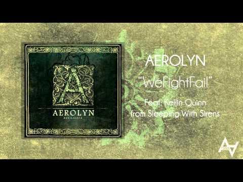Клип Aerolyn - Wefightfail