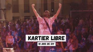 Kartier Libre 10 ans -Teaser-