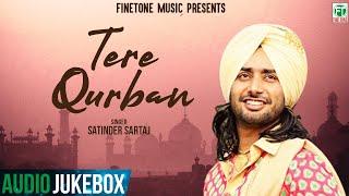 Satinder Sartaaj | Tere Qurbaan | (Full Album) | (Audio Jukebox) | Superhit Punjabi Album | Finetone