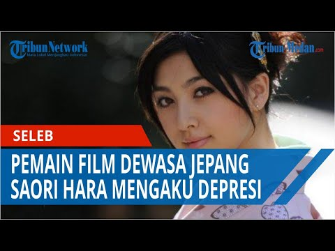 Pemain Film Dewasa Jepang Saori Hara Mengaku Depresi