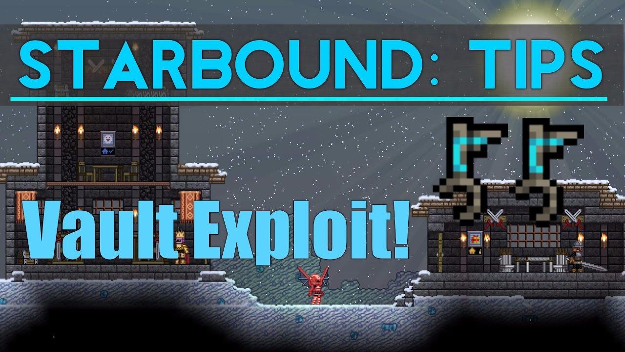 Starbound Tips: Vault Exploit