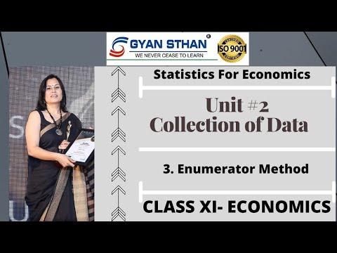 3. Unit #2 | Collection of data | Statistics of Economics | Class XI | Economics| Enumerator Method from YouTube · Duration:  25 minutes 28 seconds