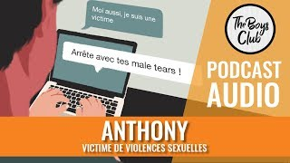 ANTHONY, VICTIME DE VIOLENCES SEXUELLES, DANS THE BOYS CLUB